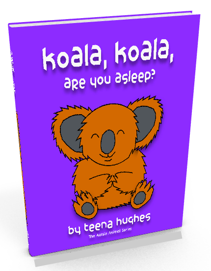 New Illustrated Children's Books by Teena Hughes: Koala, Koala, are you asleep?